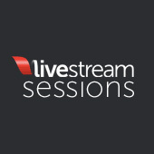 Livestream Sessions