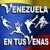 Venezuela  En tus Venas