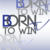 Born To Win TV