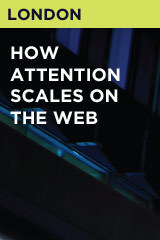 How Attention Scales on the Web