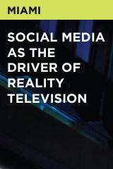 Social Media As The Driver Of Reality Television