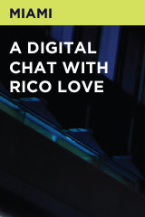 A Digital Chat With Rico Love