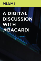 A Digital Discussion With @Bacardi