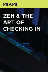 Zen & The Art Of Checking In