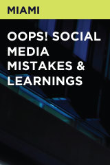 Oops! Social Media Mistakes & Learnings