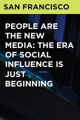 People are the New Media: The Era of Social Influence is Just Beginning