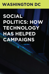 Social Politics: How Technology Has Helped Campaigns