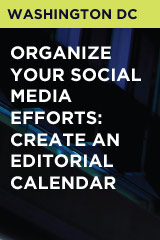 Organize Your Social Media Efforts: Create an Editorial Calendar