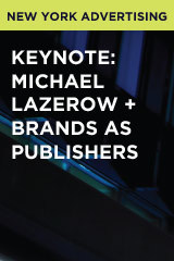 Keynote: Michael Lazerow + Brands as Publishers