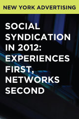 Social Syndication in 2012: Experiences First, Networks Second