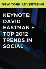 Keynote: David Eastman + Top 2012 Trends in Social