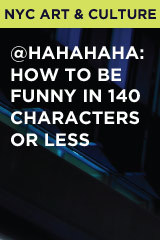 @HAHAHAHA: How to be funny in 140 characters or less