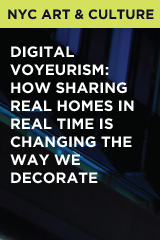 Digital Voyeurism: How Sharing Real Homes in Real Time is Changing the Way We Decorate