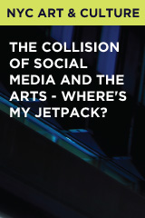 The Collision of Social Media and the Arts - Where's My Jetpack?