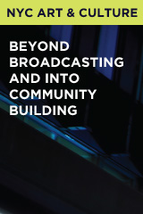 Beyond Broadcasting and Into Community Building