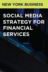 Social Media Strategy for Financial Services. Feb 14th 4pm ET
