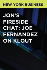 Jon's Fireside Chat: Joe Fernandez on Klout