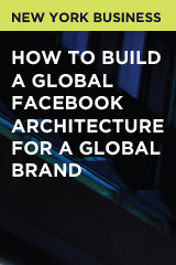 How to Build a Global Facebook Architecture for a Global Brand