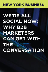 We're All Social Now: Why B2B Marketers Can Get With the Conversation