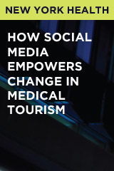 How Social Media Empowers Change In Medical Tourism