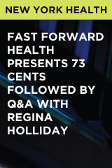 Fast Forward Health presents 73 Cents followed by Q&A with Regina Holliday