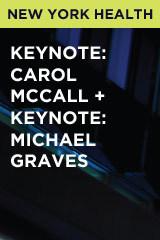 Keynote: Carol McCall + Keynote: Michael Graves