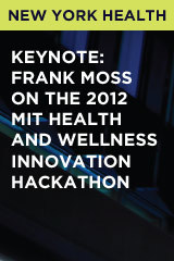 Keynote: Frank Moss on The 2012 MIT Health and Wellness Innovation Hackathon