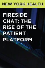 Fireside Chat: The Rise of the Patient Platform