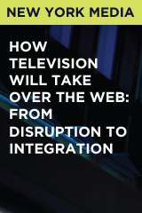 How Television Will Take Over the Web: From Disruption to Integration