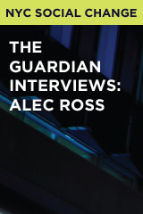 The Guardian Interviews: Alec Ross
