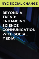 Beyond A Trend: Enhancing Science Communication with Social Media