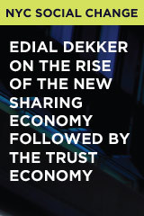 Edial Dekker On The Rise Of The New Sharing Economy Followed By The Trust Economy