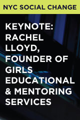 Keynote: Rachel Lloyd, Founder of Girls Educational & Mentoring Services