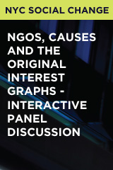 NGOs, Causes and the Original Interest Graphs - Interactive Panel Discussion