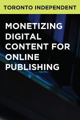 Monetizing Digital Content for Online Publishing