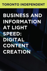 Business and Information at Light Speed: Digital Content Creation