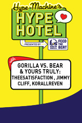 Gorilla vs. Bear & Yours Truly Presents