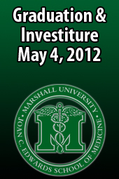 Joan C. Edwards School of Medicine Investiture