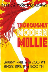 """Bell Canyon Broadway Presents """"Thoroughly Modern Millie"""""""