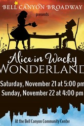 Bell Canyon Broadway presents Alice in Wacky Wonderland