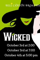 Bell Canyon Broadway presents Wicked