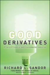 Good Derivatives – Innovation in Environmental Finance