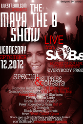 The Maya the B show LIVE from SOB's