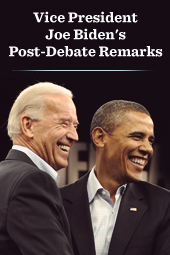 Vice President Joe Biden's Post-Debate Remarks