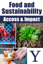 Food and Sustainability: Access & Impacts