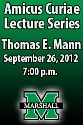 Thomas E. Mann; Amicus Curiae Lecture Series