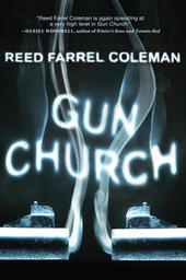 Reed Farrel Coleman discusses GUN CHURCH