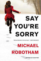 Michael Robotham signs SAY YOU'RE SORRY