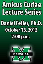 Daniel Feller Ph.D.; Amicus Curiae Lecture Series