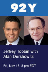 Jeffrey Toobin with Alan Dershowitz: The Supreme Court and the Obama Administration